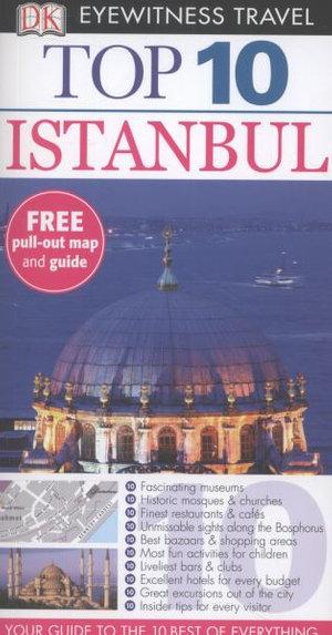 DK Eyewitness Top 10 Travel Guide : Istanbul - Dorling Kindersley