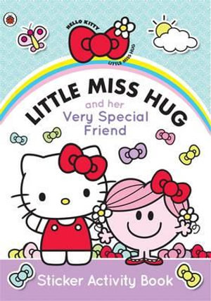 Mr. Men and Little Miss : Little Miss Hug and Her Very Special Friend: Sticker Activity Book - Roger Hargreaves