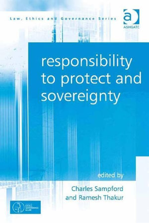 Responsibility to Protect and Sovereignty - Charles Sampford
