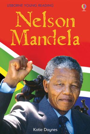 Nelson Mandela : 3.3 Young Reading Series Three (Purple) - Katie Daynes