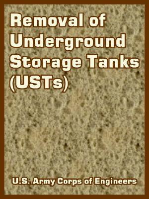 Removal of Underground Storage Tanks (USTs) U.S. Army Corps of Engineers