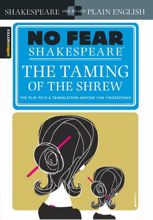 The Taming of the Shrew : No Fear Shakespeare Series - William Shakespeare