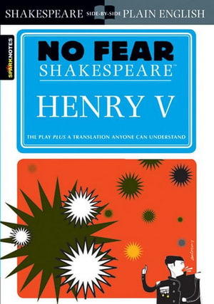 Henry V (No Fear Shakespeare Series) : No Fear Shakespeare - William Shakespeare