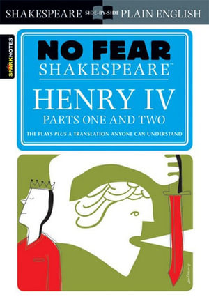 Henry IV (No Fear Shakespeare Series) - William Shakespeare