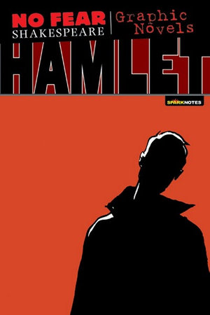 Hamlet : No Fear Shakespeare Graphic Novels - William Shakespeare