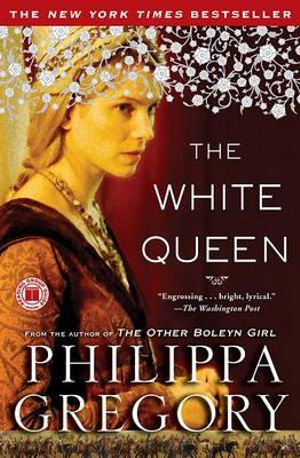 booktopia the white queen cousins 39 war series book 1 by philippa gregory 9781416563693. Black Bedroom Furniture Sets. Home Design Ideas