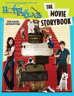 Hotel for Dogs  : The Movie Storybook - Tracey West