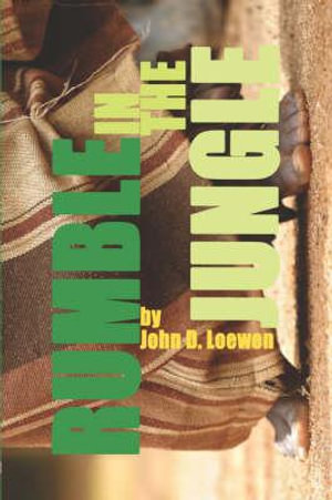 Rumble-in-the-Jungle-By-John-D-Loewen-NEW