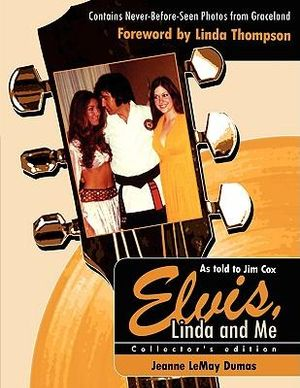 Elvis-Linda-and-Me-By-Jeanne-LeMay-Dumas-NEW