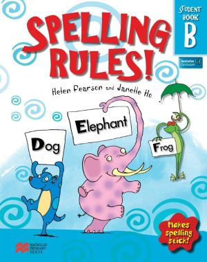 booktopia spelling rules student book b makes spelling stick by helen pearson 9781420203899. Black Bedroom Furniture Sets. Home Design Ideas