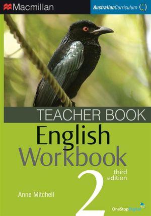 English Workbook 2  : Teacher Book - Australian Curriculum (3rd Edition) - Anne Mitchell