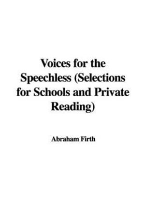 Voices for the Speechless Abraham Firth