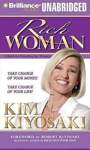 Rich Woman : A Book on Investing for Women - Kim Kiyosaki