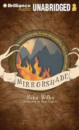 Mirrorshade : Mirrorscape Trilogy (Audio) - Mike Wilks