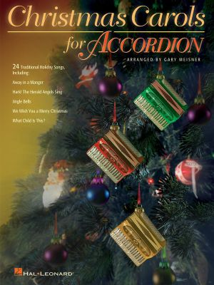 Christmas Carols for Accordion Gary Meisner and Hal Leonard Corp.