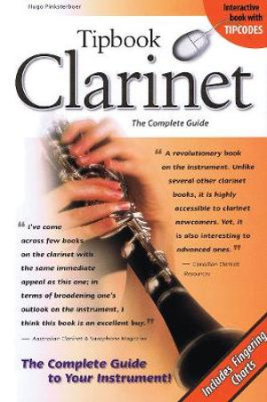 Tipbook Clarinet : The Complete Guide - Hugo Pinksterboer