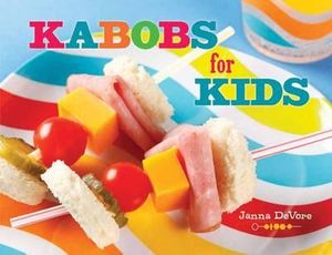 Kabobs for Kids - Jenne DeVore