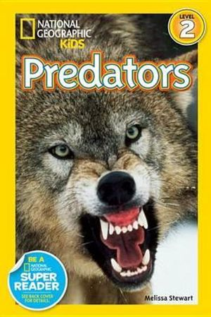 Deadly Predators : Deadly Predators - Melissa Stewart
