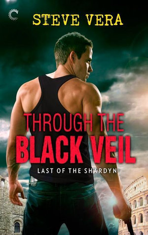 Through the Black Veil - Steve Vera