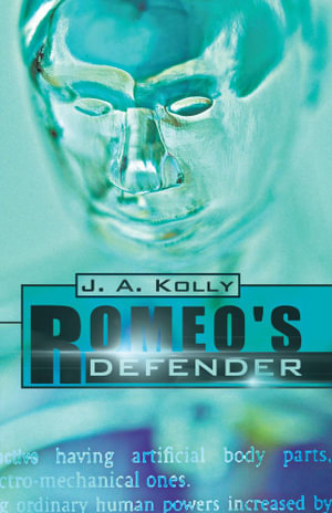 Romeo's Defender - J. A. Kolly