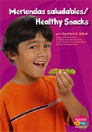 Meriendas Saludables / Healt D : Healthy Eating with My Pyramid - Mari C Schuh