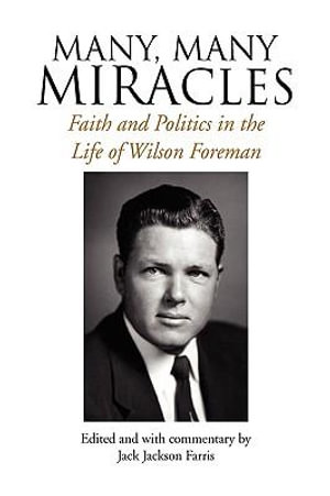 Many, Many Miracles By Wilson Foreman - NEW