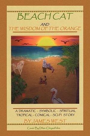 Beach Cat and the Wisdom of the Orange James West