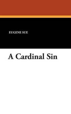 A Cardinal Sin Euge?ne Sue