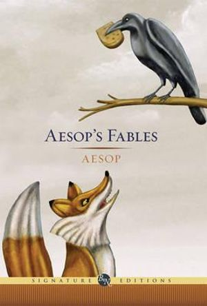 Aesop's Fables : The B&N Signature Edition Classics - Aesop