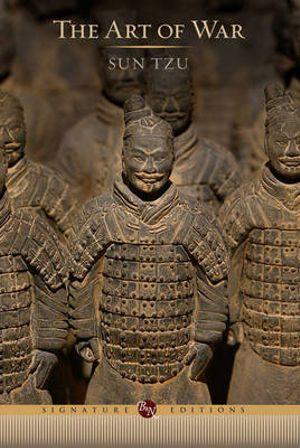 The Art of War : The B&N Signature Edition Classics - Sun Tzu