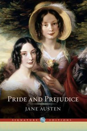Pride and Prejudice : The B&N Signature Edition Classics - Jane Austen