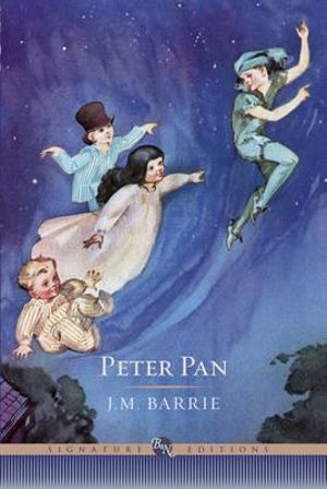 Peter Pan : The B&N Signature Edition Classics - J. M. Barrie
