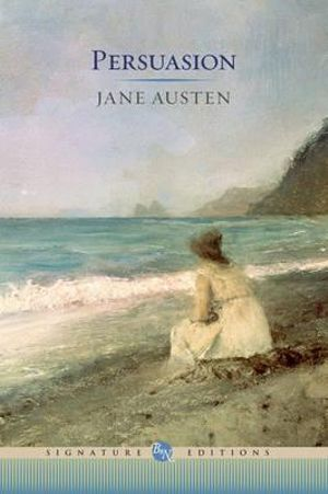 Persuasion : The B&N Signature Edition Classics - Jane Austen