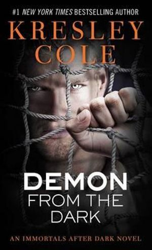 Demon from the Dark : Immortals After Dark Series : Book 10 - Kresley Cole