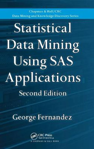 Booktopia - Statistical Data Mining Using SAS Applications by George
