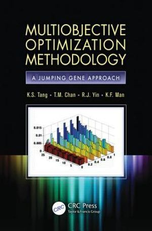 Multiobjective Optimization Methodology : A Jumping Gene Approach - K.S. Tang