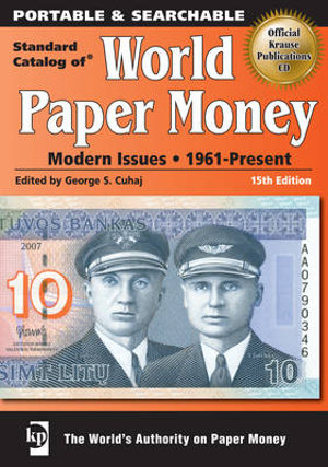 Standard Catalog of World Paper Money : Modern Issues: 1961-Present - George S. Cuhaj