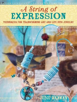 A String of Expression - June Roman