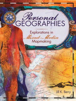 Personal Geographies - Jill K. Berry