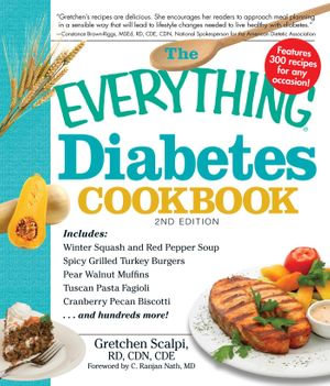 The Everything Diabetes Cookbook - Gretchen Scalpi