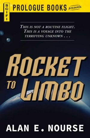 Rocket to Limbo - Alan E. Nourse