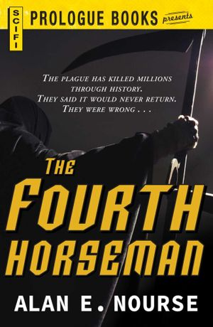 The Fourth Horseman - Alan E. Nourse