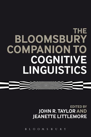 The Bloomsbury Companion to Cognitive Linguistics - Jeannette Littlemore