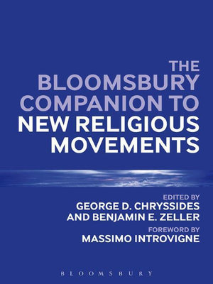 The Bloomsbury Companion to New Religious Movements - George D. Chryssides