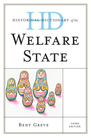 Historical Dictionary of the Welfare State - Bent Greve