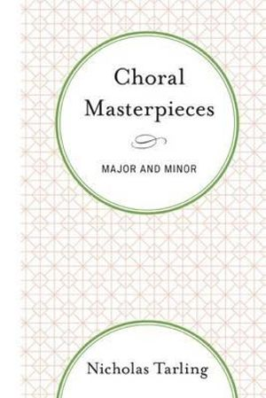 Choral Masterpieces : Major and Minor - Nicholas Tarling