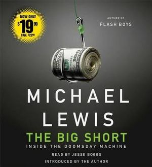 The Big Short : Inside the Doomsday Machine - Michael Lewis