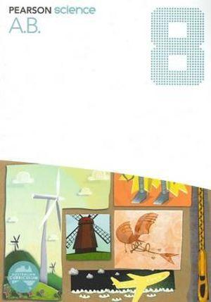 Pearson Science 8 : Activity Book - Australian Curriculum - Greg Rickard