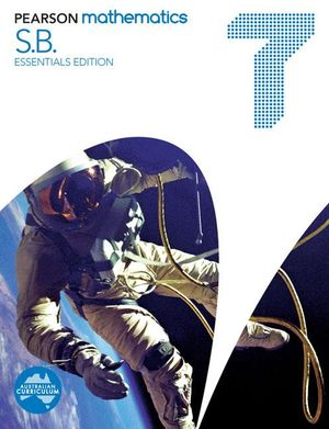 Pearson Mathematics 7 Essentials Edition  : Student Book - Australian Curriculum - David Coffey