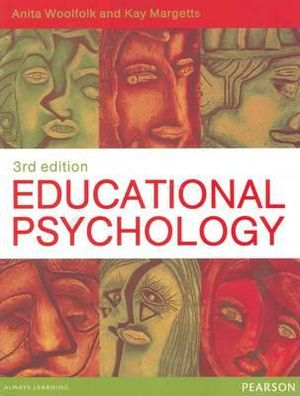 Educational Psychology  : 3rd edition, 2012  - Anita Woolfolk